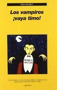 Los Vampiros¡ Vaya Timo! - Jordi Ardanuy Baró - Laetoli