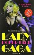 Biografia Lady Gaga (No Ficcion Cronica) (Spanish Edition) - Maureen Callahan - Ediciones B