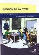 Gestión de la pyme (Gestión empresarial) - David Fernández Pere - Ideaspropias Editorial