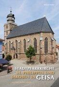Stadtpfarrkirche St. Philippus und Jakobus in Geisa