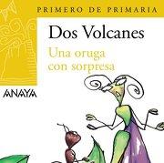 """Blíster  """" Una oruga con sorpresa """"  1º de Primaria (Canarias) (Literatura Infantil (6-11 Años) - Plan Lector Dos Volcanes (Canarias)) - Anaya Infantil y Juvenil - ANAYA INFANTIL Y JUVENIL"""