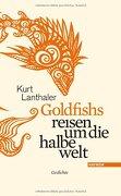 Goldfishs reisen um die halbe welt