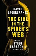 The Girl in the Spider's Web: Book 4 - David Lagercrantz - Quercus
