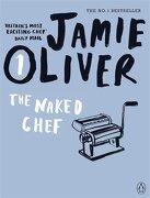 The Naked Chef (libro en Inglés) - Jamie Oliver - Penguin Books Ltd (UK)