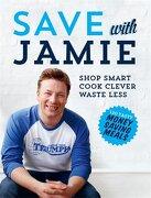 Save With Jamie Shop Smart, Cook Clever, Waste Less (libro en Inglés) - Jamie Oliver - Penguin
