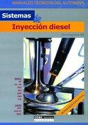 Sistemas de inyección diésel (Manuales técnicos del automóvil) - Hermógenes Gil - CEAC