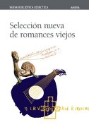 Selección Nueva de Romances Viejos (Clásicos - Nueva Biblioteca Didáctica) - Varios Autores - Anaya Infantil Y Juvenil