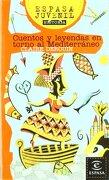 Cuentos y leyendas en torno al Mediterráneo (ESPASA JUVENIL) - Claire Derouin - Planetalector