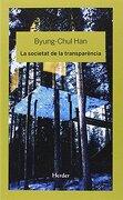 La Societat de la Transparencia (libro en catalán) - Byung-Chul Han - Herder Editorial