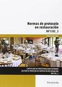Normas de Protocolo en Restauración. Certificados de Profesionalidad. Gestión de Procesos de Servicio en Restauración - Cristina Cabero Soto - Ediciones Paraninfo, S.A