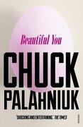 Beautiful you (libro en inglés) - Chuck Palahniuk - Random House Uk