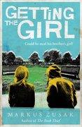 Getting the Girl (Underdogs) (libro en Inglés) - Markus Zusak - Definitions