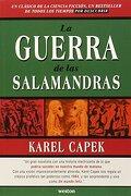 La Guerra de las Salamandras - J.P. Camacho; Karel Capek - Editorial Weston
