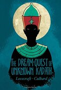 The Dream-Quest of Unknown Kadath (Lovecraft) (libro en Inglés) - H. P. Lovecraft - Selfmadehero
