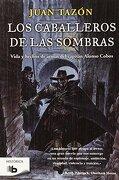 Caballeros De Las Sombras (b De Bolsillo Historica) - Juan Tazón - Zeta Bolsillo