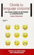 Olvida tu Lenguaje Corporal (Plataforma Actual) - Javier Cebreiros - Plataforma Editorial