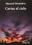 Cartas Al Cielo - Manuel Montalvo - Pigmali?n Edypro, S.L.