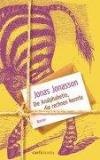 Die Analphabetin, die rechnen konnte: Roman (German Edition)