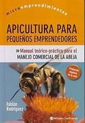 APICULTURA PARA PEQUEÑOS EMPRENDEDOR - Rodriguez Fabi - CONTINENTE