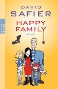 HAPPY FAMILY - SAFIER DAVID - ROWOHLT VERLAG