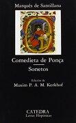 Comedieta de Ponça; Sonetos: 2 (Letras Hispánicas) - Marqués de Santillana - Cátedra