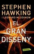 El Gran Disseny (libro en Catalán) - Stephen Hawking,Leonard Mlodinow - Labutxaca