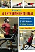 El Entrenamiento Ideal - Alberto Rey Estrada - LA ESFERA DE LOS LIBROS