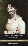 Orgullo y Prejuicio y Zombis - Seth Grahame-Smith,Jane Austen - Books4Pocket