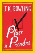 UNE PLACE A PRENDRE - ROWLING J K - HACHETTE