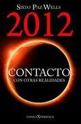 contacto con otras realidades 2012 - sixto paz wells - editorial vanir