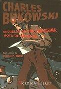 secuelas de una larguisima nota de rechazo - charles bukowski - nordica libros