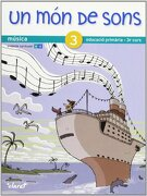 Un món de Sons 3: Música. Educació Primària, 3r Curs - 9788498461503 - Ingrid Camplà Aguiló; Anna Guasch Vallverdú - Editorial Claret, S.L.U., Spain