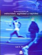 Entrenamiento de Velocidad Agilidad y Rapidez - Lee E. Brown - Paidotribo