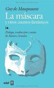 Mascara y Otros Cuentos, la (Biblioteca Edaf) - Guy De Maupassant - Edaf