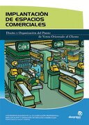 Implantación de espacios comerciales (Comercio y marketing) - Ana Isabel Bastos Boubeta - Ideaspropias Editorial
