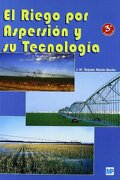 Riego por Aspersion y su Tecnologia - Jose M. Tarjuelo Martin-Benito - Mundiprensa