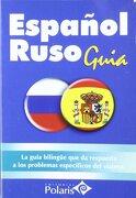 Guia Polaris Español-Ruso - Lidia Pravednicoff - Editorial Arguval