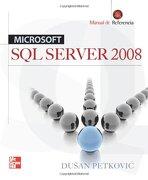 sql server 2008 manual de referencia - petkovic - mc graw-hill