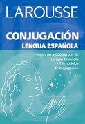 Conjugacion Lengua Espanola/ Conjugation Spanish Language - Irma Munguia Zatarain; Martha Elena Munguia Zatarain; Gilda Rocha Romero - Larousse