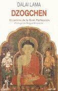 Dzogchen. El Camino de la Gran Perfección (Sabiduría Perenne) - Dalai Lama - Kairos