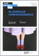 EL LENGUAJE CINEMATOGRAFICO (Bases del cine) - Robert Edgar-Hunt - Parramón
