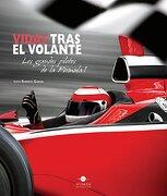Vidas Tras el Volante los Grandes Pilotos de la Formula 1 - Roberto Gurian - Numen