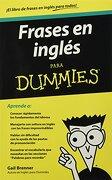 Frases en Ingles Para Dummies - Gail Brenner - Planeta Pub Corp
