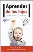 Aprender de los hijos (Plataforma Actual) - Pilar Guembe Mañeru - Plataforma Editorial