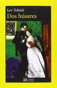 Dos Húsares - Lev Nikolaevich TolstoÏ - Hermida Editores S.L.