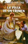 La Pista de un Crimen - WILKIE COLLINS - Books4pocket
