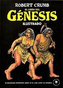El Libro del Génesis Ilustrado - Robert Crumb - Zagier & Urruty Pubns
