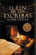Fin de Los Escribas (Best Seller (Debolsillo)) - Glenn Cooper - Debolsillo