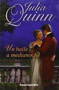 Un Baile A Medianoche (Books4pocket romántica) - JULIA QUINN - Books4Pocket