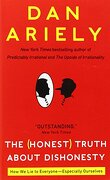 The Honest Truth About Dishonesty: How we lie to Everyone-Especially Ourselves (libro en Inglés) - Dan Ariely - Harper